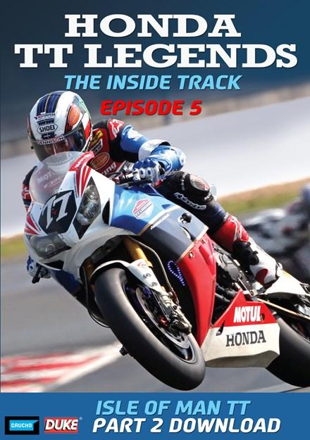 Honda TT Legends Episode 5: The Isle of Man TT - Part 2