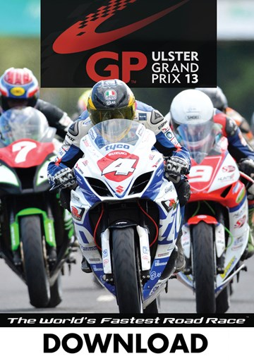 The Ulster Grand Prix 2013 Download - click to enlarge