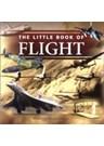 The Little Book of Flight (HB)