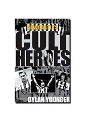 NEWCASTLE`S CULT HEROES - DYLAN YOUNGER