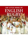 The Little Book of English Rugby (HB)