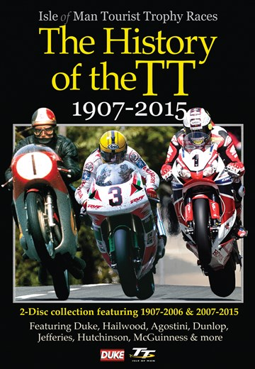 History of the TT 1907-2015 ( 2 Disc)  DVD - click to enlarge