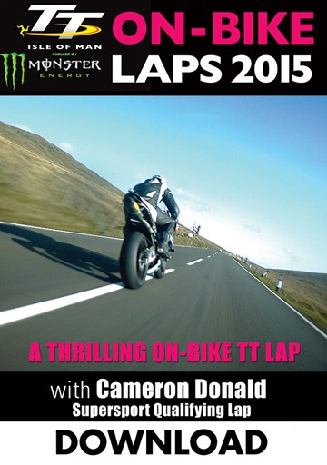TT 2015 On Bike Lap Cameron Donald  Supersport Qualifiying Download - click to enlarge