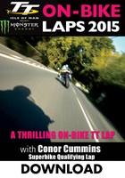 TT 2015 On Bike Lap Conor Cummins Superbike Qualifying Download