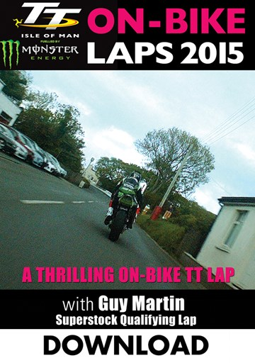 TT 2015 On Bike Lap Guy Martin Superstock Qualifying Download - click to enlarge