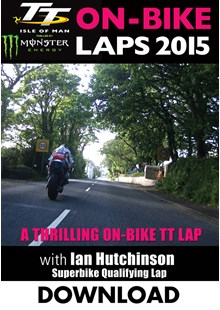 TT 2015 On Bike Lap Ian Hutchinson Superbike Qualifying Download