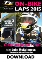 TT 2015  On Bike Lap John McGuinness  Superstock Qualifying Download