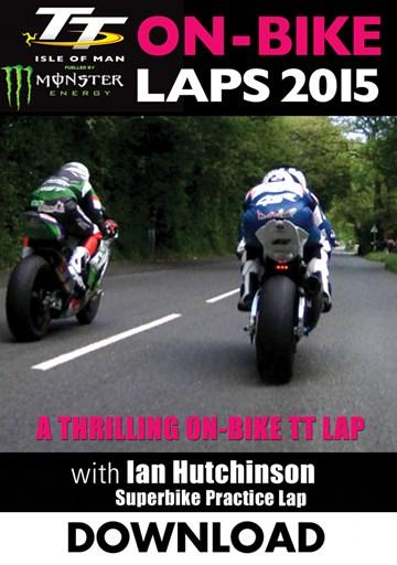 TT 2015 On-Bike Ian Hutchinson Superbike Practice Download - click to enlarge