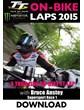 TT 2015 On-Bike Bruce Anstey Supersport 1 Lap 1 Download