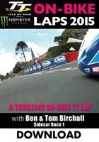TT 2015 On Bike Birchalls Sidecar Race 1 Lap 2 Download