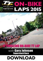 TT 2015 On Bike Gary Johnson Superstock Race Lap1 Download