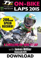 TT 2015 On Bike James Hillier Kawasaki H2R Record Speed Download.