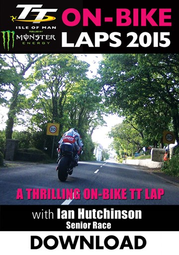 TT 2015 On Bike Ian Hutchinson  Senior Race Lap 1 Download - click to enlarge