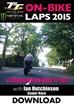 TT 2015 On Bike Ian Hutchinson  Senior Race Lap 1 Download