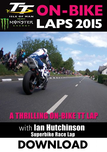 TT 2015 On Bike Ian Hutchinson Superbike Race Lap 2 Download - click to enlarge