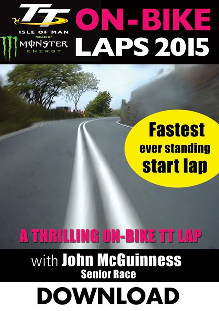 TT 2015 On Bike John McGuinness Senior Race Lap 1 Download