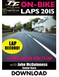 TT 2015 On Bike John McGuinness Senior Race Lap Record Download