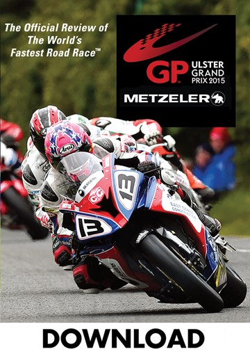 Ulster Grand Prix 2015 Review Download - click to enlarge