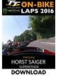 TT On Bike 2016 Monday Super Stock Race Horst Saiger Download