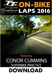 TT 2016 On-Bike Monday Practice Conor Cummins Superbike Download