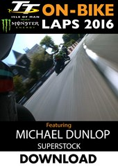 TT 2016 On-Bike Monday Superstock Race Michael Dunlop Lap1 Download
