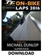 TT On Bike 2016 Monday Superstock Race Michael Dunlop Lap1 Download