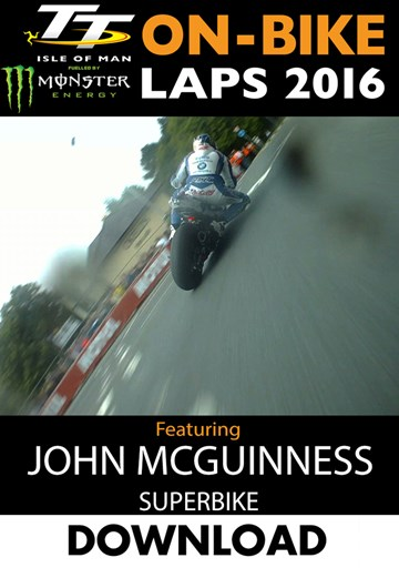 TT 2016 On-Bike Saturday Superbike Race John McGuinness Lap 4 Download - click to enlarge