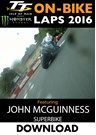 TT 2016 On-Bike Saturday Superbike Race John McGuinness Lap 4 Download