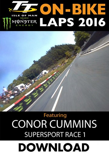 TT 2016 On-Bike Monday Supersport Race Conor Cummins Download - click to enlarge
