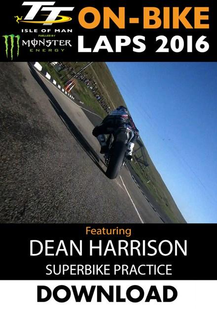 TT 2016 On-Bike Thursday Practice Dean Harrison Superbike Download