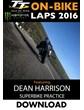 TT OB 2016 Thursday Practice Dean Harrison Superbike Download