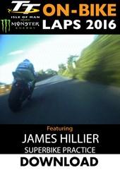 TT 2016 On-Bike Tuesday Practice James Hillier Superbike Download