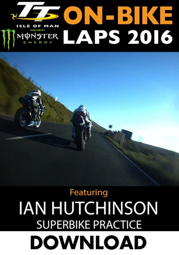 TT 2016 On-Bike Wednesday Practice Ian Hutchinson Superbike Download - click to enlarge