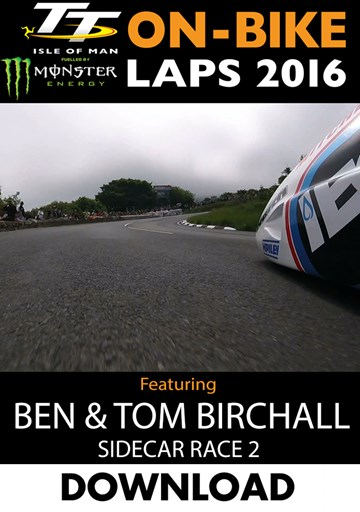 TT 2016 On-Bike Sidecar Race 2 Birchall Brothers Download - click to enlarge