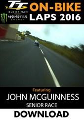 TT 2016 On-Bike Senior Race John McGuinness Download