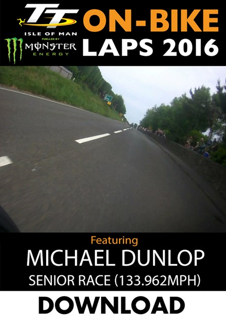 TT 2016 On-Bike Senior Race Michael Dunlop Download