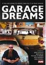 Garage Dreams (2 Disc) DVD