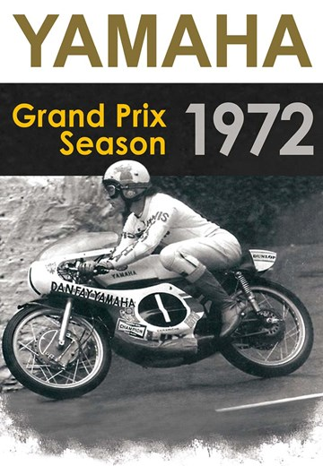 Yamaha's 1972 Grand Prix Season DVD - click to enlarge