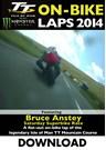 TT 2014 On-bike Bruce Anstey Superbike Lap Record Download