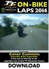 TT 2014 On-bike Conor Cummins Superbike Download