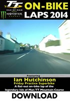 TT 2014 On-bike Laps Ian Hutchinson Superbike Race Download