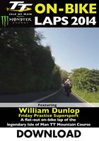 TT 2014 On-bike Laps William Dunlop Supersport Practice Download