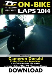 TT 2014 On-bike Laps Cameron Donald Superbike Practice Download