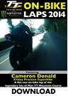 TT 2014 On-bike Laps Cameron Donald Superbike Practice Download