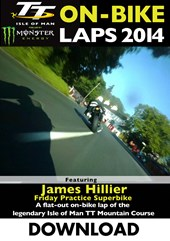 TT 2014 On-bike Laps James Hillier Superbike Practice Download