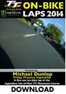 TT 2014 On-bike Laps Michael Dunlop Superbike Practice Download