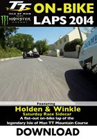 TT 2014 On-bike Laps Holden & Winkle Sidecar Race Download