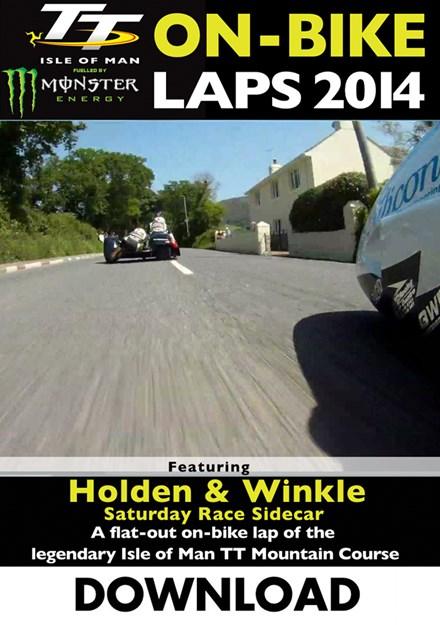 TT 2014 On-bike Laps Holden & Winkle Sidecar Race Download