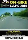 TT 2014 On-bike Guy Martin Superbike Race Download