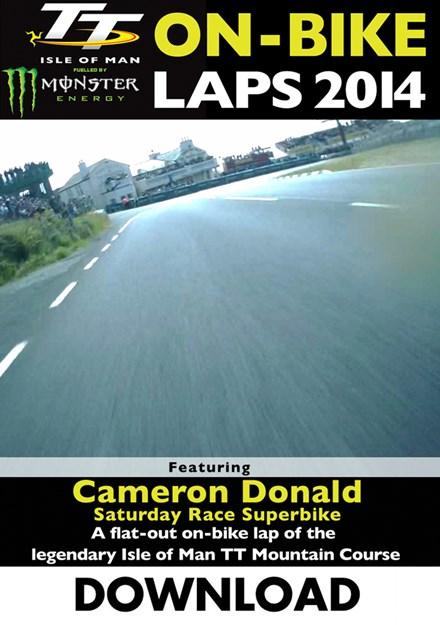 TT 2014 On-bike Laps Cameron Donald Superbike Race Download